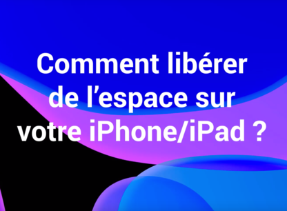 video-liberer-espace-ipad-iphone