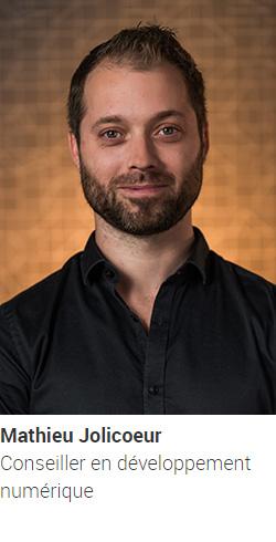 JOLICOEUR, Mathieu, conseiller en développement numérique