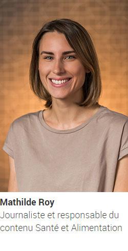 ROY Mathilde, journaliste et responsable du contenu Santé et Alimentation